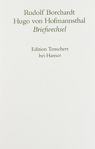 9783446180116: Gesammelte Briefe: 1. Abteilung Band I: Rudolf Borchardt / Hugo von Hofmannsthal: Abt. I/Bd. 1 (Gesammelte Briefe / Rudolf Borchardt)