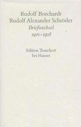 Gesammelte Briefe: 3. Abteilung Band I: Rudolf Borchardt