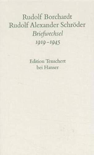 9783446180208: Gesammelte Briefe: 3. Abteilung Band II: Rudolf Borchardt / Rudolf Alexander Schröder, Briefwechsel 1919 - 1945: Abt. III/Bd. 2