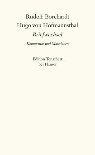 Gesammelte Briefe: 1. Abteilung Band II: Rudolf Borchardt