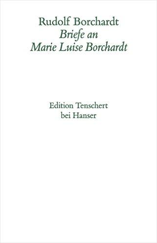 9783446180284: Briefe an Maire Luise Borchardt Kommentar zu den B�nden IV/1 und IV/2: Abt. IV/Bd. 3