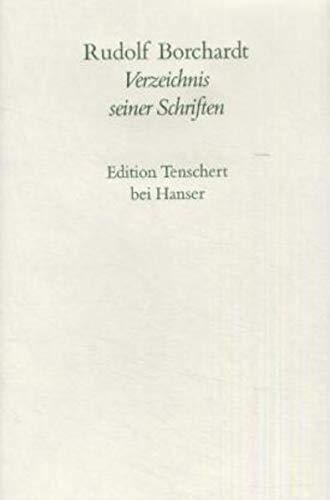 Verzeichnis aller Schriften: Rudolf Borchardt