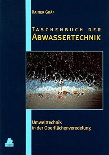 9783446180413: Taschenbuch der Abwassertechnik. Umwelttechnik in der Oberflächenveredelung.