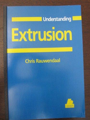 9783446181632: Understanding Extrusion