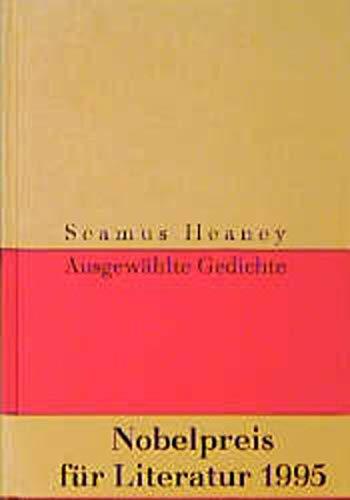 Ausgewählte Gedichte. Dt. von Giovanni Bandini und: Heaney, Seamus: