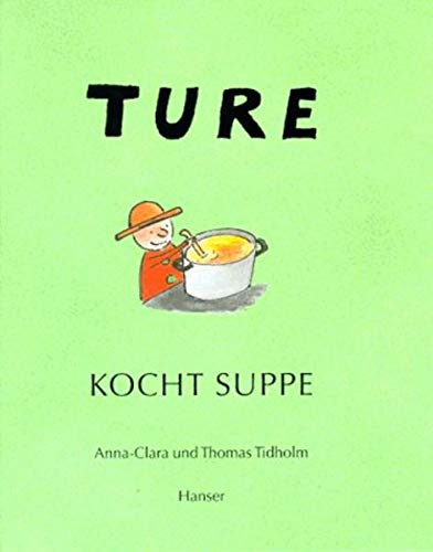 9783446184510: Ture kocht Suppe
