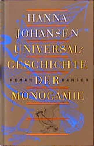 9783446187542: Universalgeschichte der Monogamie
