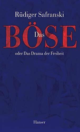 9783446187672: Das Böse, oder, Das Drama der Freiheit (German Edition)