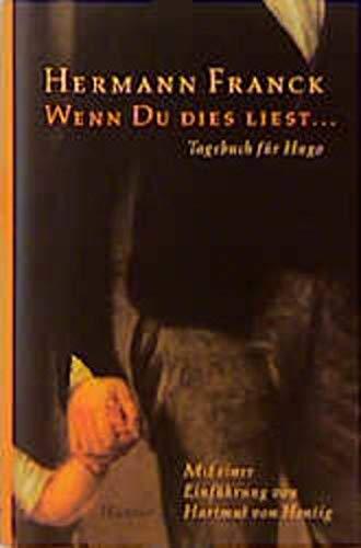 9783446189300: Wenn Du dies liest.... Tagebuch f�r Hugo