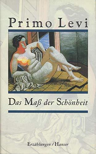 Das Maß der Schönheit. Erzählungen. (3446189394) by Levi, Primo