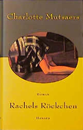 Rachels Röckchen: Charlotte Mutsaers