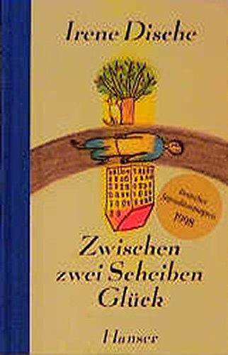 9783446190801: Zwischen zwei Scheiben Glück. ( Ab 12 J.).