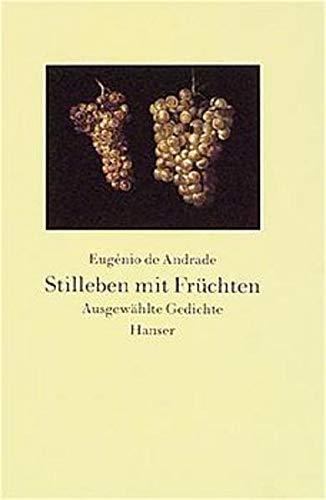9783446190962 Stilleben Mit Früchten Ausgewählte Gedichte