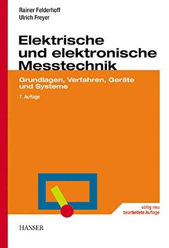 9783446192270: Elektrische und elektronische Messtechnik: Grundlagen, Verfahren, Geräte und Systeme