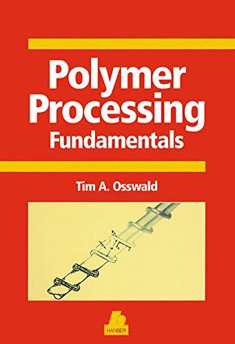 9783446195714: Polymer Processing Fundamentals