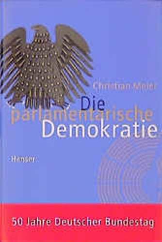 9783446196568: Die parlamentarische Demokratie