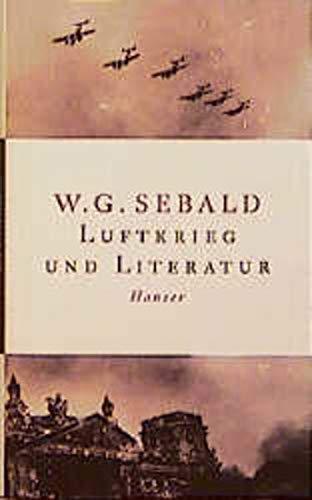 9783446196612: Luftkrieg und Literatur: Mit einem Essay zu Alfred Andersch