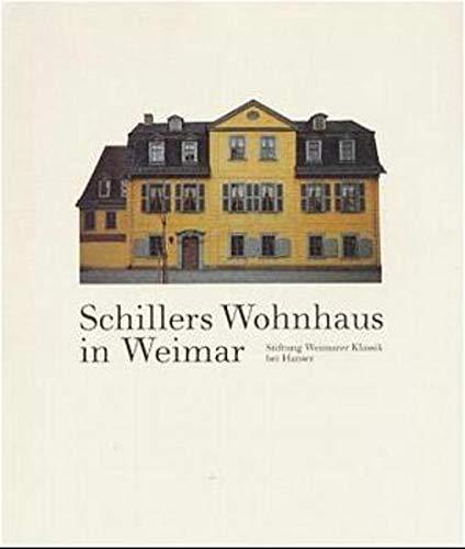 Schillers Wohnhaus von Jürgen Beyer, Jochen Klauß,: Jürgen Beyer, Jochen