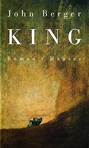 King : Roman. Aus dem Engl. von: Berger, John: