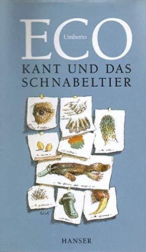 Kant und das Schnabeltier. (9783446198692) by Umberto Eco