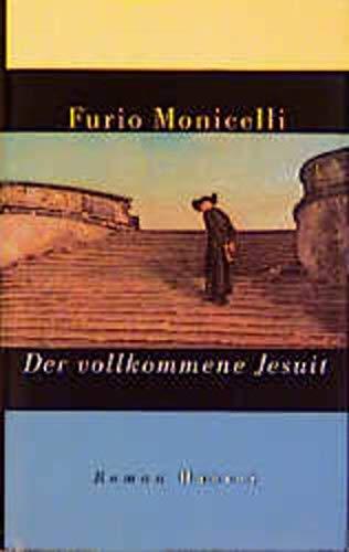 9783446199156: Der vollkommene Jesuit