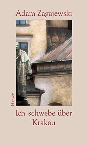9783446199231: Ich schwebe �ber Krakau: Erinnerungsbilder