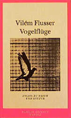9783446199262: Vogelflüge. Essays zu Natur und Kultur.