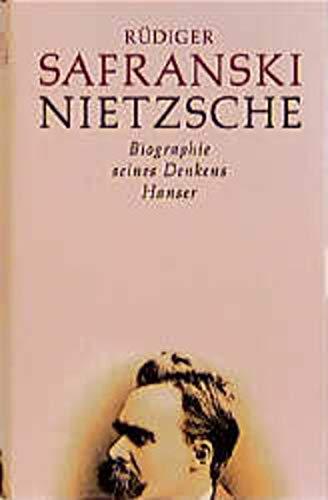 9783446199385: Nietzsche: Biographie Seines Denkens Hanser