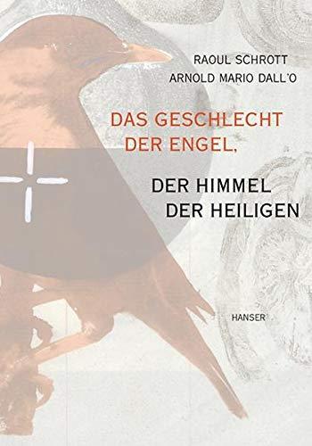9783446200203: Das Geschlecht Der Engel, Der Himmel Der Heiligen: Ein Brevier