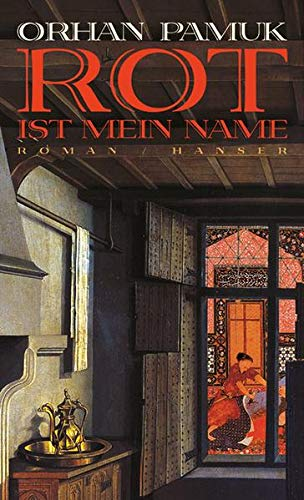 9783446200579: Rot ist mein Name