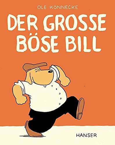 9783446201828: Der große böse Bill. ( Ab 4 J.).
