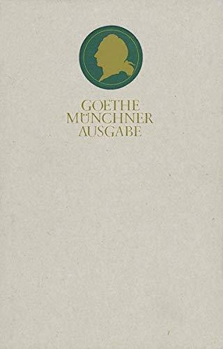 Sämtliche Werke 13. Münchner Ausgabe. Die Jahre 1820 - 1826: Johann Wolfgang von Goethe