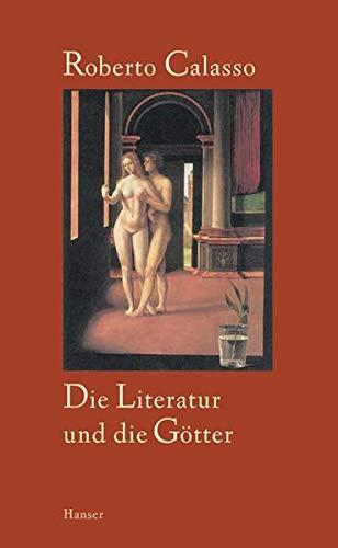 9783446202634: Die Literatur und die Götter