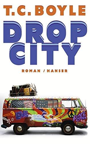 9783446203488: Drop City.