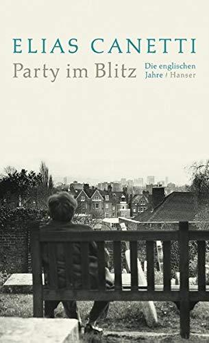 9783446203501: Party im Blitz. Die englischen Jahre.