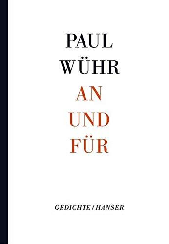 An und für: Gedichte - signiert: Wühr, Paul
