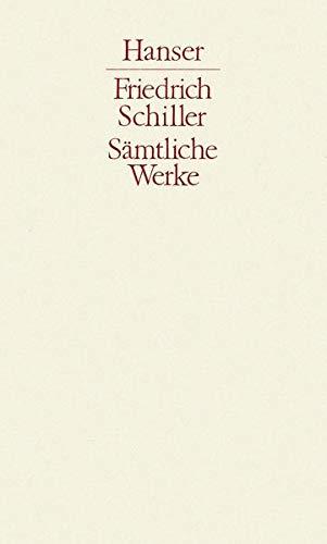 Werke 2: Friedrich Schiller