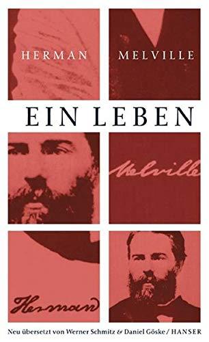 Ausgewählte Werke; Teil: Ein Leben : Briefe: Melville, Herman, Werner