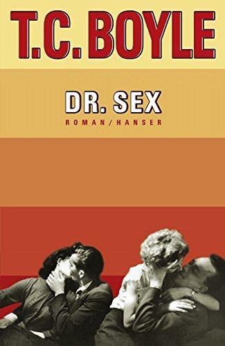 Dr sex t c boyle