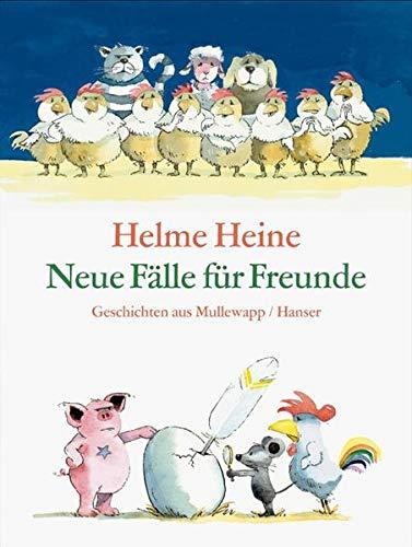 9783446206359: Neue Fälle für Freunde: Geschichten aus Mullewapp