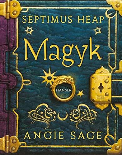 9783446206427: Septimus Heap 1: Magyk [Gebundene Ausgabe] by Sage, Angie; Zug, Mark