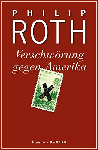 Verschwörung gegen Amerika .Roman - signiert (bookplate): Roth, Philip
