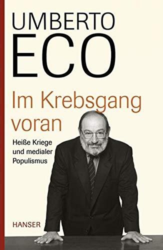 Im Krebsgang voran: Eco, Umberto