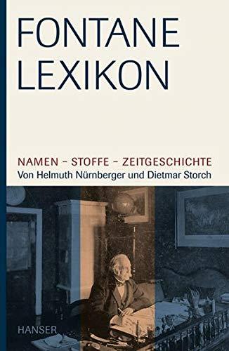 9783446208414: Fontane-Lexikon: Namen - Stoffe - Zeitgeschichte