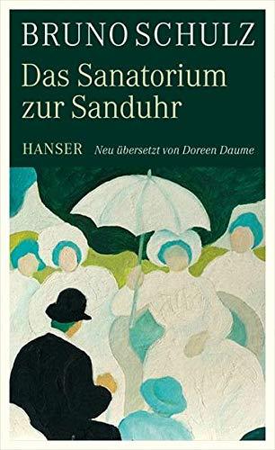 Das Sanatorium zur Sanduhr: Schulz, Bruno