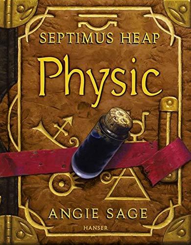 9783446208995: Septimus Heap 03. Physic