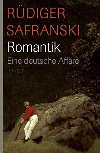 9783446209442: Romantik. Eine deutsche Affäre