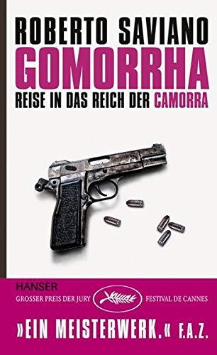 9783446209497: Gomorrha: Reise in das Reich der Camorra