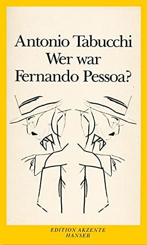 9783446209633: Wer war Fernando Pessoa?