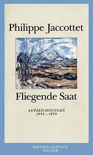 9783446209657: Fliegende Saat: Aufzeichnungen 1954-1979